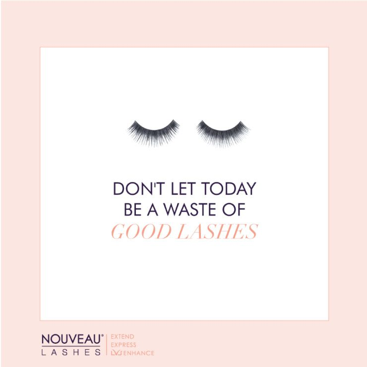 Don't Let Today Be A Waste of Good Lashes Social Media Graphic